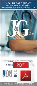 A brochure explaining health care proxy in elder law provided by Jacobowitz & Gubits, LLP in Walden, NY