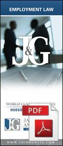 A PDF copy of a brochure explaining employment law from Jacobowitz & Gubits, LLP in Walden, NY